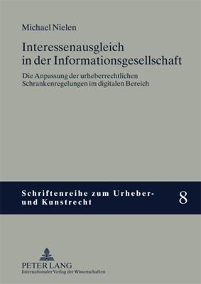 Cover Michael Nielen (2008) Interessenausgleich in der Informationsgesellschaft.